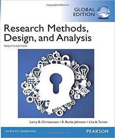 Research Methods Design and Analysis 12th 12E  ISBN-13:9781292057743 (978-1-292-05774-3)ISBN-10:1292057742 (1-292-05774-2) Research Skills, Research Methods, Psychology Textbook, Statistics Math, Mass Communication, Always Learning, Public Relations, Ebook Pdf, Audio Books