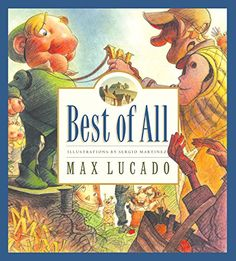 Best of All (Volume 4) (Max Lucado's Wemmicks, 4) by Max Lucado
