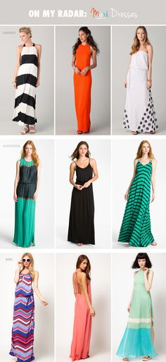 On my radar: Maxi dresses