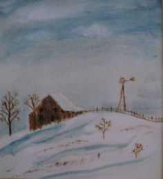 Barn and Windmill in Winter- painted by my Dad-Russell Elvidge