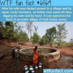 Indian man digs a well by himself - WTF fun facts