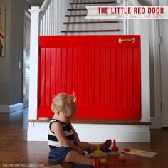 LITTLE RED DOOR TUTORIAL - yes, this is for kiddos, but it's also a very attractive DIY permanent doggie gate