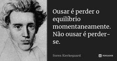 Author Quotes, Book Quotes, Shakespeare Frases, Soren Kierkegaard, Funny Phrases, Atheist, Sentences, Philosophy, Books To Read