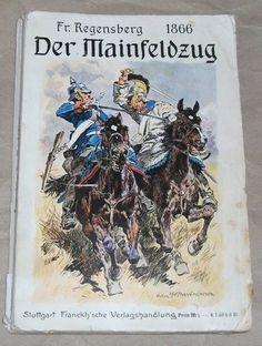 ZVAB.com: Der Mainfeldzug. Mit Illustrationen von Anton Hoffmann und 2 Karten. von Regensberg, Friedrich: - Stuttgart: Franckh, o.J. - - Förderwerk Natur e.V. - Bücher