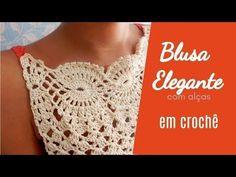 Aprenda a fazer Crochê ♥ Blusa Elegante com Alças ♥ Parte 2 - YouTube