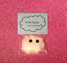Pet cloud / wedding favors / wedding favours / quirky gifts / children / weird s. Pet cloud / wedding favors / wedding favours / quirky gifts / children / weird stuff / unusual gifts Source by rileymeerman Joke Gifts, Bff Gifts, Kids Gifts, Funny Gifts For Friends, Prank Gifts, Funny Xmas Gifts, Childrens Gifts, Friends Mom, Birthday Gifts For Teens