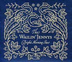 The Wailin' Jennys, Bright Morning, Stars