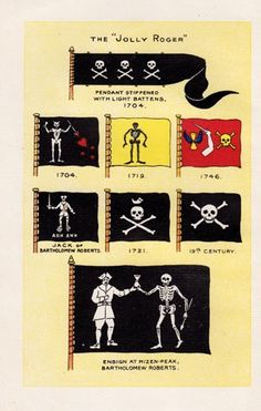 A selection of century pirate flags Pirate flags and ensigns including the Jolly Roger, with skull and crossbones, and those of Bartholomew Roberts with skeletons. Frontispiece to 'Piracy in the West Indies' Pirate History, Golden Age Of Piracy, Pirate Treasure, Black Sails, Maritime Museum, Pirate Life, Skull And Crossbones, Tall Ships, Pirates Of The Caribbean