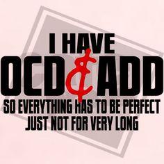 3be6b80aa96 I Have OCD ADD Women s Classic T-Shirt