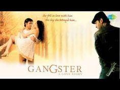 Gangster 2006 Hindi full Movie - YouTube