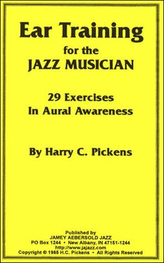 Jamey Aebersold Jazz: Ear Training For The Jazz Musician - By Harry Pickens