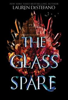 #CoverReveal The Glass Spare (Seventh Spare, #1) by Lauren DeStefano