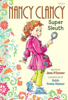 Nancy Clancy Super Sleuth   HarperCollins Publishing - easy and fun costume for the book parade at school