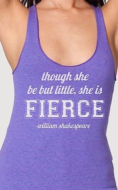 Though she be but little she is fierce womens by EconomyGrocery