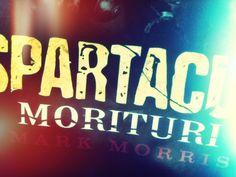 "New Spartacus Novel: ""Morituri"""
