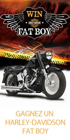Win a Harley-Davidson Fat Boy Harley Davidson, Canada, Fat, July 31, Motorcycle Bike, Boys, Coupons, Pageants, Accessories