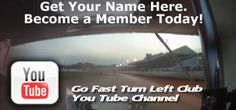Go Fast Turn Left Club - Get noticed by sponsoring our in-car camera. http://www.youtube.com/user/GoFastTurnLeftClub/