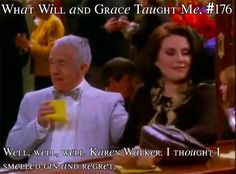 What Will and Grace Taught Me # 176