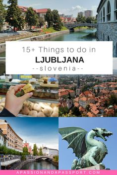 THINGS TO DO IN LJUBLANA SLOVENIA... what an up and coming country!  A great addition to any Eastern European trip! >> pinning this for my European summer trip!