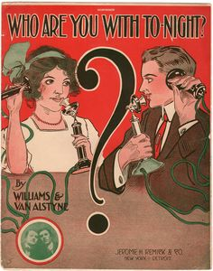 Who Are You With Tonight Vintage 1910 Romantic Sheet Music Edgar Keller Telephone Art Cover