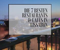 Ich verrate euch wo man in Lissabon am besten essen kann!