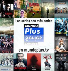 Las series son más series en mundoplus.tv
