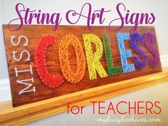 My Busy Beehives...: String Art Signs for Teachers