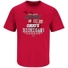 Ohio State Buckeyes Fans. Michigan Is Ohio's Bichigan. T-Shirt