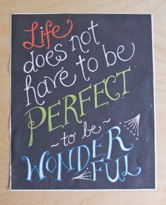 Chalkboard Art DIY Embroidery Panel-Life Does Not Have To Be Perfect by shoptammysmith, $7.00