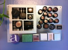 makeup magnet board.   inspired by other pinsters.