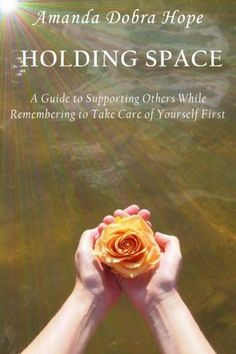 NEW RELEASE: Holding Space: A Guide to Supporting Others While Remembe... https://smile.amazon.com/dp/0998071722/ref=cm_sw_r_pi_dp_x_s8klybWR2DWEP