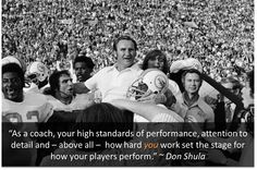 Great quote on coaching from the legendary Don Shula.