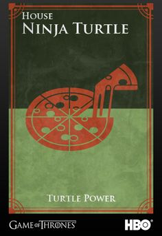 House Ninja Turtle, created by @BuzzFeed #gameofthrones #jointherealm #ninjaturtles #pizza