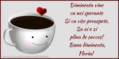 Personalizare felicitari de buna dimineata | Buna dimineata, Florin! Qoutes, Tableware, Dessert, Wine, Quote, Cooking, Quotations, Quotes, Dinnerware