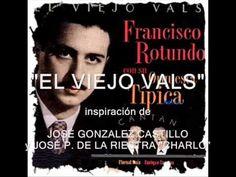 """El viejo vals (The old Waltz) Música: José Perez De La Riestra """"Charlo"""" Letra: José González Castillo Orquesta Francisco Rotundo Cantan: Enrique Campos y Flo..."""