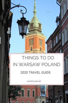 An upto date guide on the best things to do in Warsaw Poland.