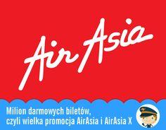 Milion darmowych biletów, czyli wielka promocja AirAsia i AirAsia X - Blog Pana Lotka