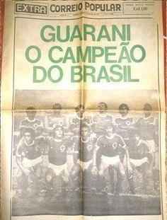 GUARANI O CAMPEÃO DO BRASIL
