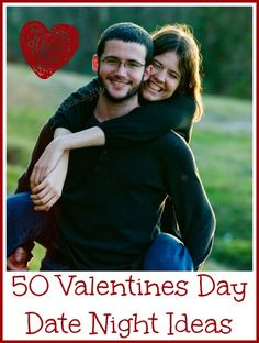 50 Unique & Fun Date Night Ideas - Not just for V-day!