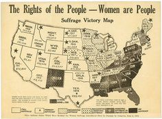 Suffrage Victory Map.  I wonder how many Republican women today think that women's sufferage should be a state decided issue?  Live in Alabama? No voting for you if you have lady parts!  The Bible is clear about women in politics.