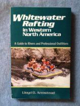 Whitewater Rafting in Western North America: A Guide to Rivers and Professional Outfitters Grand Canyon River, Grand Canyon Rafting, Whitewater Rafting, Rivers, Books Online, North America, River
