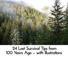24 Lost Survival Tips from 100 Years Ago – with Illustrations