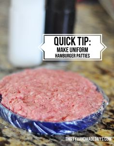 Quick tip for uniform hamburger patties  - so easy to do using something you have on hand already!
