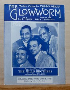 Johnny Mercer Mills Brothers the Glow Worm Song Vintage Sheet Music 1902 Old Sheet Music, Song Sheet, Vintage Sheet Music, Vintage Mom, Vintage Books, Music Covers, Album Covers, Country Western Songs, Music Songs