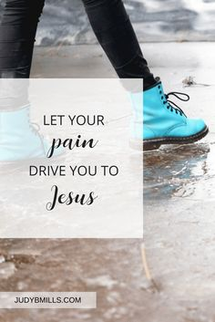 We are not alone in our feelings. Jesus knows exactly how you feel. Let your pain drive you to Jesus. Encouragement from God's Word in Matthew 27, Jeremiah 2,  Philippians 3.