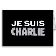 Je Suis Charlie, I AM CHARLIE Greeting Card