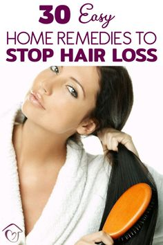 30 Easy Home Remedies To Stop Hair Loss