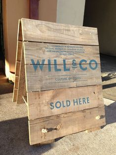 Small A-frame sign built by Danthonia Signs, from an old wooden apple crate… Retail Signage, Wayfinding Signage, Signage Design, Floor Signage, Cafe Signage, Shop Signage, Painted Signs, Wooden Signs, Hand Painted