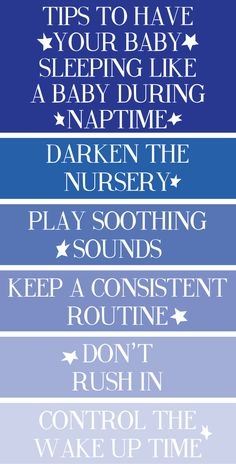tips to have your baby sleeping like a baby during naptime.