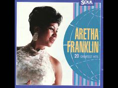 Aretha Franklin-20 Greatest Hits (álbum completo), via YouTube.